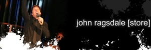 John Ragsdale Live - click for store