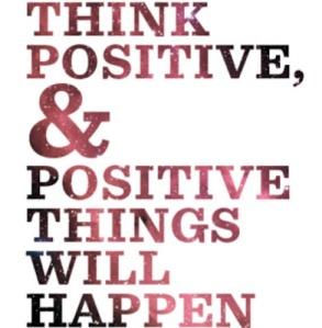 Thinking positive attracts positive outcomes!